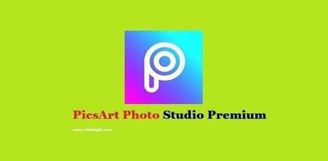 Picsart Premium APK 2019 Latest Version 11 7 4