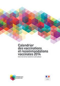 Calendrier vaccinal - Ministère des Affaires sociales et de la Santé - www.sante.gouv.fr | PharmacoVigilance....pour tous | Scoop.it