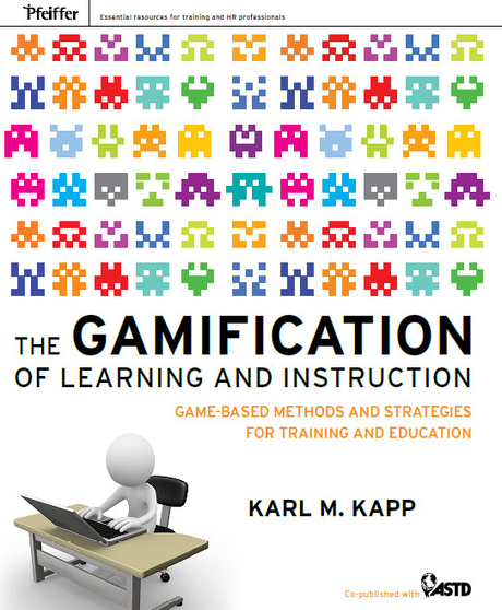 elearn Magazine: Book Review: 'The Gamification of Learning and Instruction: Game-Based Methods and Strategies For Training And Education' by Karl Kapp | ELT Web | Scoop.it