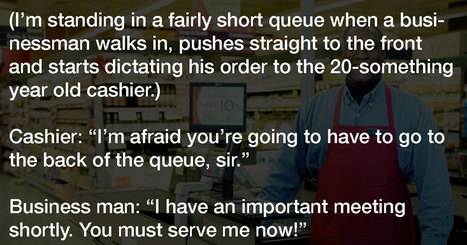 """Rude rich man asks """"Do you know who I am?"""" 