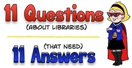 Questions librarians need to answer - Home - Doug Johnson's Blue Skunk Blog | Linking Libraries, Literacy & Learning | Scoop.it