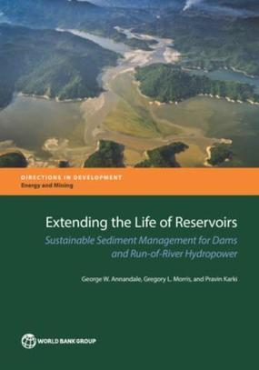 Extending the Life of Reservoirs : Sustainable Sediment Management for Dams and Run-of-River Hydropower | Education for Sustainable Development | Scoop.it