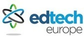 EdTech Europe : Register for EdTech20 | ICT in Education | Scoop.it