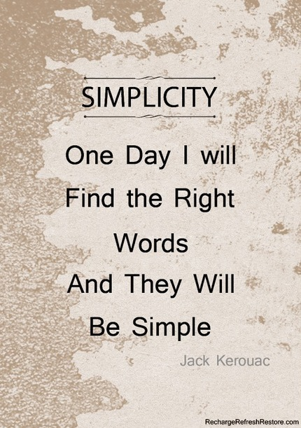It seems easier to embrace the complicated than to embrace simplicity… | Unplug | Scoop.it