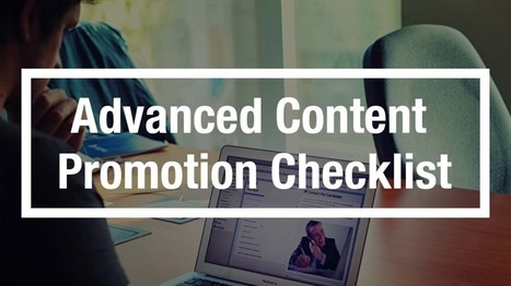 How To: The Ultimate Content Promotion Checklist - Jordan Van Hemert | Business and Marketing | Scoop.it
