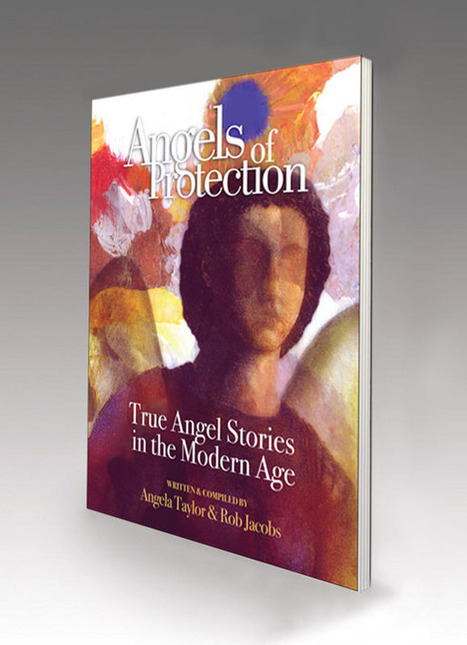 Angels of Protection: True Angel Stories of the Modern Age | The Bridging Heaven & Earth International Healing Art Project | Scoop.it