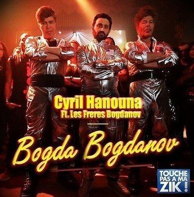 Clip 2015: Bogda Bogdanov : Cyril Hanouna #TPMP #CQFD #PDLP - Cotentin webradio actu buzz jeux video musique electro  webradio en live ! | cotentin webradio webradio: Hits,clips and News Music | Scoop.it