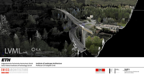 Gotthard Landscape Infrastructure | Christophe Girot | Chair of ... | For our Students | Scoop.it