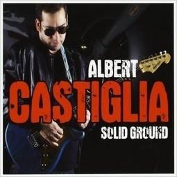 Albert Castiglia. La elegancia del blues   Novetats discogràfiques   Scoop.it