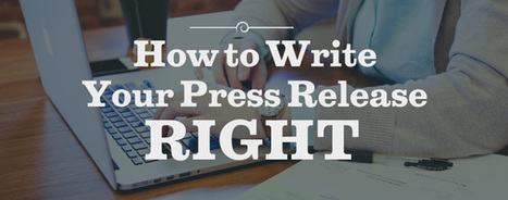 6 Tips for Writing Press Releases People Care About | Media Relations | Scoop.it