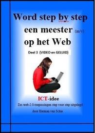 ICT-idee: Deel 3 leverbaar. | Nieuwsbrief H. van Schie | Scoop.it