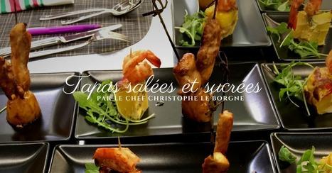 Recettes de tapas par le Chef Christophe Le Borgne | Cuisine et cuisiniers | Scoop.it