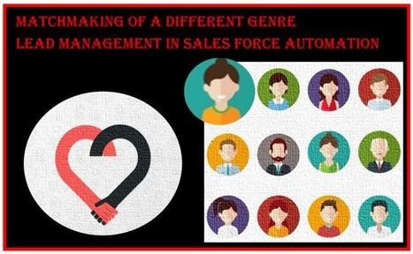 Matchmaking of a Different Genre – A Sales Manager turning Cupid - SFA | Mobile Sales Force Automation | Scoop.it