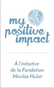 My Positive Impact, une campagne inédite | Equitable & durable | Scoop.it