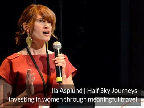 Ila Asplund - Founder of Half Sky Journeys - Traveling with a Purpose | Ogunte | Women Social Innovators | Scoop.it
