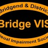 Bridge Vis - Bridgend and District Visual Impairment Society