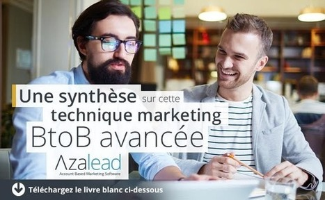 [Guide] Tout sur l'Account-Based Marketing | Outils pour Document & Information Manager (D&iM) | Scoop.it
