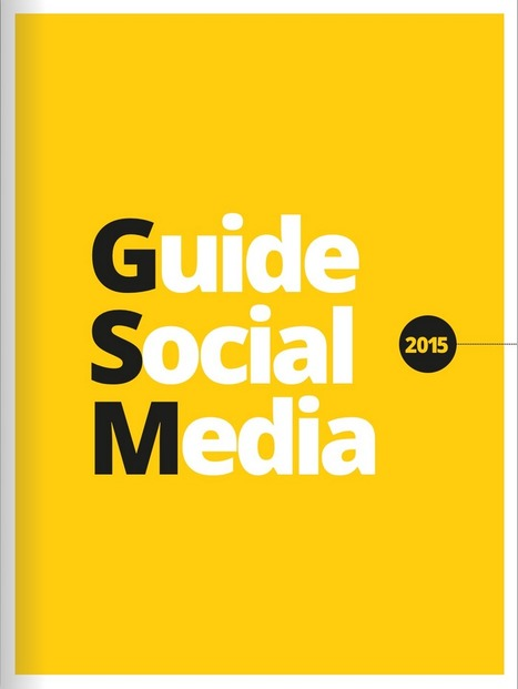 Guide Social Media 2015 | La com des PME dynamiques | Scoop.it