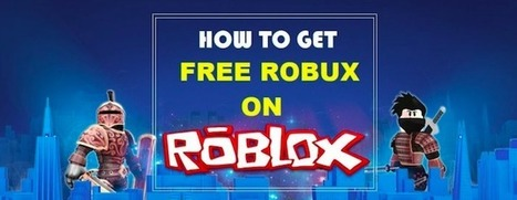 How To Get Free Robux And Roblox Hack 2018
