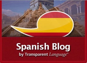 Spanish Blog by Transparent Language | Tilting at Windmills | Scoop.it