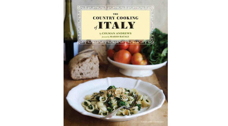 Review: The Country Cooking of Italy by Colman Andrews | Le Marche and Food | Scoop.it