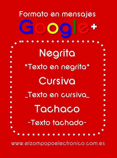 ¿Cómo dar formato en Google+? | Plustar | Scoop.it