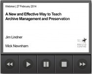 A New and Effective Way to Teach Archive Management and Preservation - Webinar | PrestoCentre | The Information Professional | Scoop.it