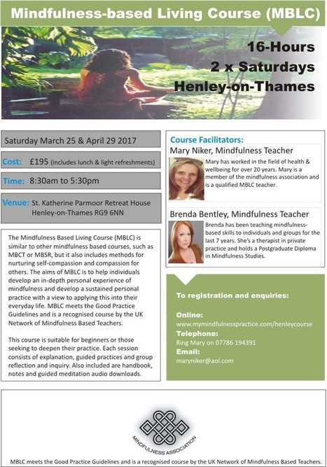 Mindfulness-Based Living Course Intensive - Henley-on-Thames - Mindfulness & Self Compassion Centre | Living Mindfulness & Compassion | Scoop.it
