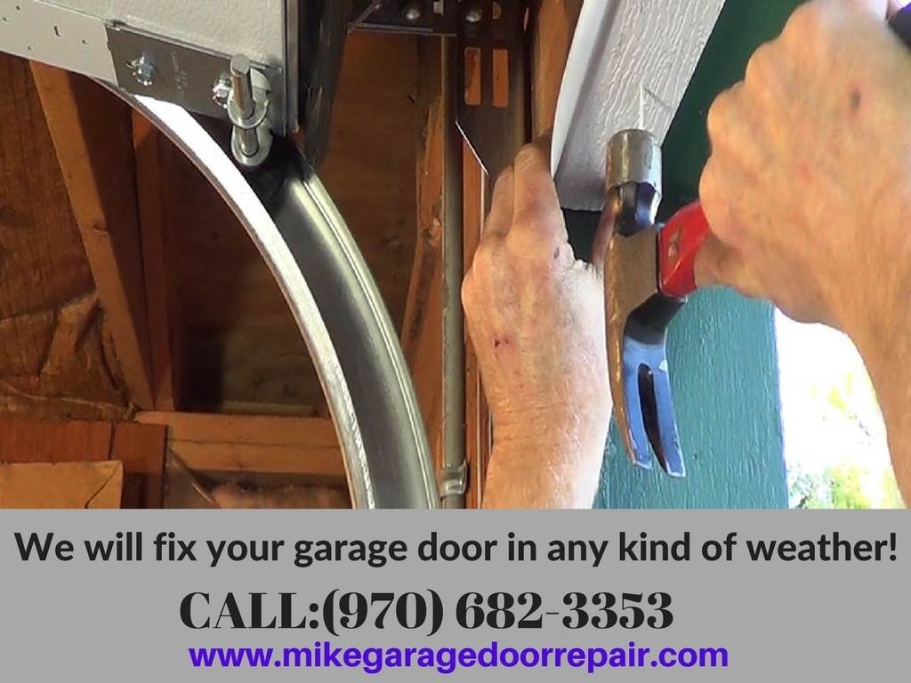 We Will Fix Your Garage Door In Any Kind Of Wea