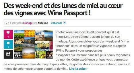 Des week-end et des lunes de miel au cœur des vignes avec Wine Passport ! | Route des vins | Scoop.it