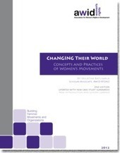 Changing their World: Concepts and practices of women's movements 2nd Edition / Library / Home - AWID | Exploring Feminism | Scoop.it