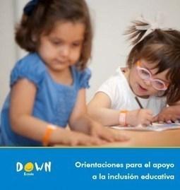 Guía de DOWN España sobre la educación inclusiva | Sindrome de Down | Scoop.it