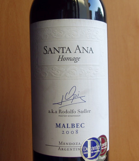 O Puto (Bebe): Santa Ana — Homage Opi, Malbec '2008 | Wine Lovers | Scoop.it