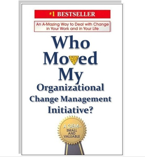 Change Management Might Finally Be Ready to Change   Social Learning Blog   Programme, Project and Change Management   Scoop.it