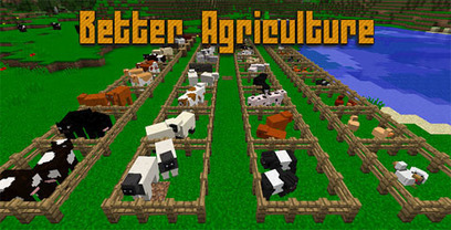 Better Agriculture Mod for Minecarft 1 10 2/1 9