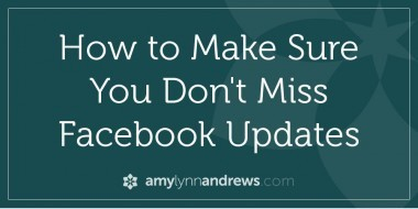 How to Make Sure You Don't Miss Facebook Updates - Blogging with Amy | Technology in (Spl) Education | Scoop.it