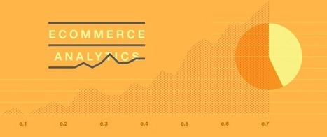 Ecommerce Analytics for Absolute Beginners: A New Guide – Shopify   Global Web Analytics   Scoop.it