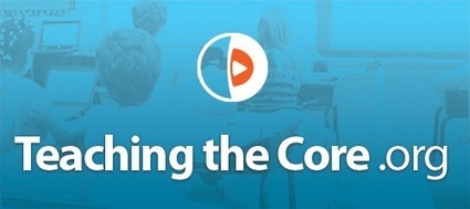 Teaching the Core: Common Core Video Exemplars | SAU #48 Common Core Collaboration | Scoop.it