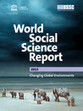 "World Social Science Report 2013: Changing Global Environments | ""3e"" 