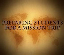 Preparing Students For a Mission Trip | Global Youth Ministry | Scoop.it