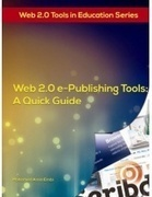 Web 2.0 e-Publishing Tools: A Quick Guide | Ressources pour les TICE en primaire | Scoop.it