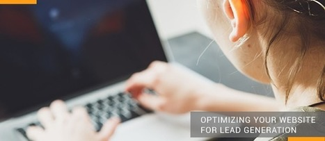 Optimizing Your Website for Lead Generation - PureB2B   Marketing Automation   Scoop.it