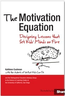 The Motivation Equation - Designing Lessons that Set Kids' Minds on Fire | Scriveners' Trappings | Scoop.it