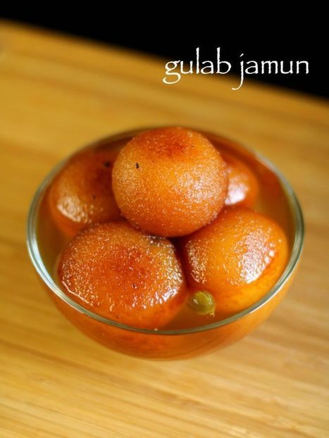 gulab jamun recipe | gulab jamun with milk powder recipe | Food for Foodies | Scoop.it
