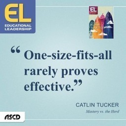 Mastery vs. the Herd | ASCD Inservice | Digital Learning, Technology, Education | Scoop.it