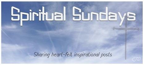 Spiritual Sundays | Encouraging and Comforting Bible Verses | Scoop.it