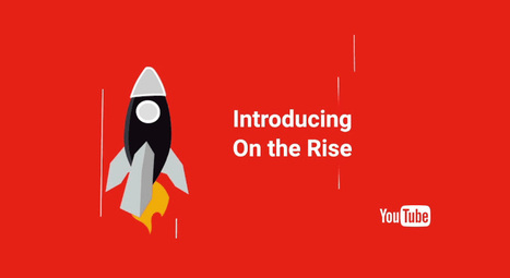 YouTube On The Rise : une meilleure mise en avant des YouTubers d'avenir ! | Marketing Digital et Social Media | Scoop.it