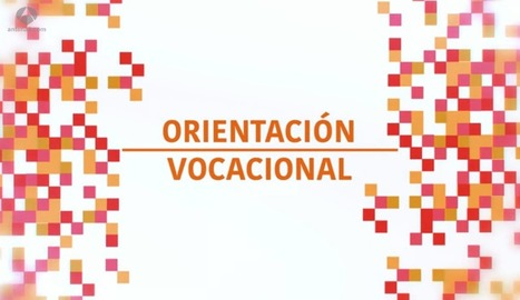 Vídeos de Orientación Vocacional. | #TuitOrienta | Scoop.it