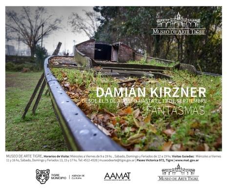 Damian Kirzner | Fantasmas en MAT (Museo de Arte ... - Elsi del Río | ELSI DEL RIO Arte Contemporáneo | Scoop.it
