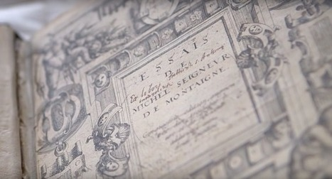 Une rare édition annotée des Essais de Montaigne dans Gallica   Trucs de bibliothécaires   Scoop.it